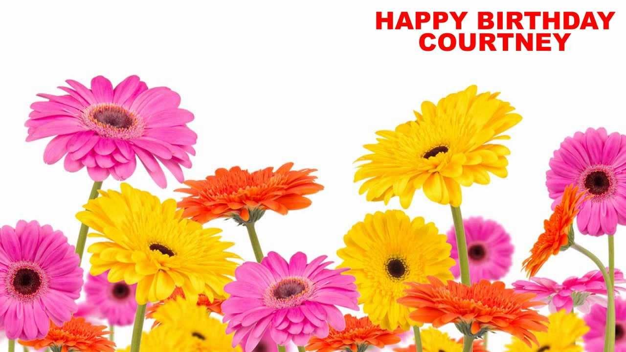 Courtney Flowers Happy Birthday Youtube