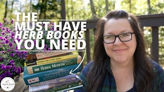 The Must Have HERB BOOKS You Need on Your Bookshelf