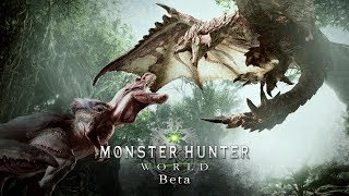 Monster Hunter World Beta - จะตบบอสให้ด๊ายยยยย