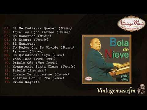 Bola de Nieve. Colección Perlas Cubanas #9 (Full Album/Álbum Completo)