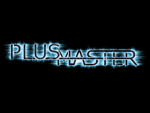 PLUS MASTER-don't give up (Harry Rules-remix)