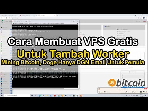 Tutorial to Create a Free VPS to Add Bitcoin Mining Workers, Doge Only DGN Email For Beginners