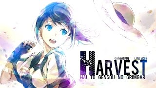 「MV」HARVEST - (K)NoW_NAME | Hai to Gensou no Grimgar OST (Lyric Video)