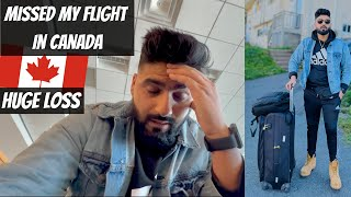 Going to Toronto & Missed My First Flight in Canada