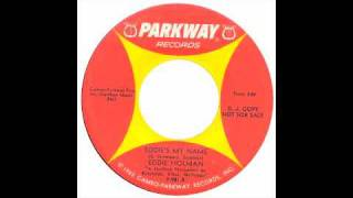 Eddie Holman - Eddies My Name - Parkway