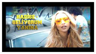 Hadise - Geliyorum Yanına (Engin Öztürk Remix) Resimi