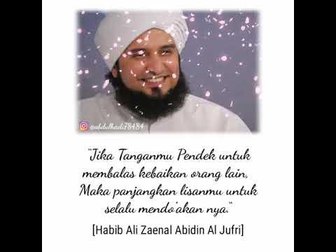 Story Wa 30 Detik Kata Kata Mutiara Habib Ali Zaenal Abidin Al Jufri Muhamad Hadi Youtube