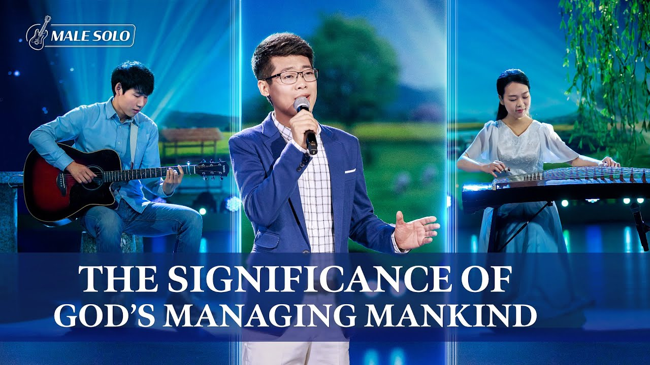"""""""The Significance of God's Managing Mankind"""" 