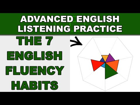 The 7 English Fluency Habits - Speak English Fluently - Advanced English Listening Practice - 58