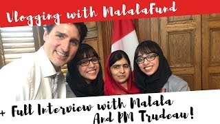 The Day We Interviewed Malala and Justin Trudeau