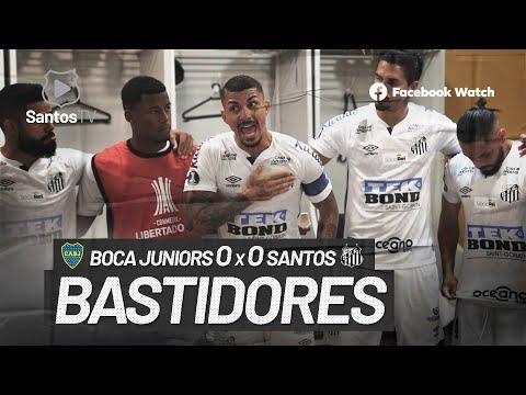 BOCA JUNIORS 0 X 0 SANTOS | BASTIDORES | CONMEBOL LIBERTADORES (06/01/21)