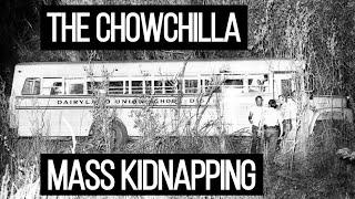 The Chowchilla Mass Kidnapping