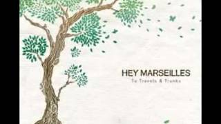 Watch Hey Marseilles You Will Do For Now video