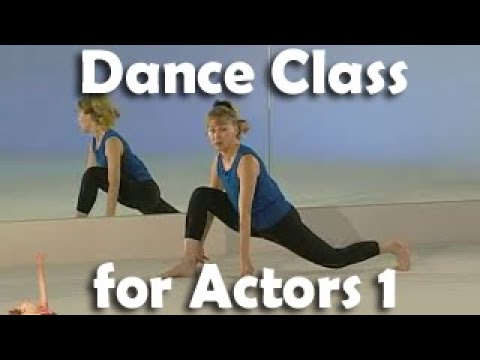 Dance Class For Actors -  level One