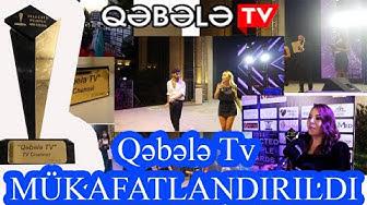 MÜKAFATLANDIRMA TÖRENİ QƏBƏLƏ TV