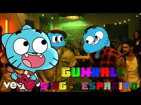 gumball sing Despacito by Luis Fonsi Ft. Daddy Yankee  [Cartoon Cover]