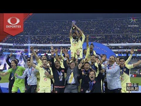 S13empre Águilas: América Campeón | Televisa Deportes