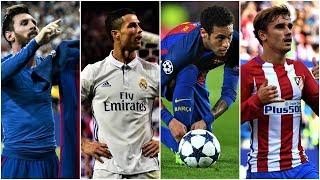 Leo Messi, C. Ronaldo, Neymar, Antoine Griezmann 2016-17 ~ The Top 4