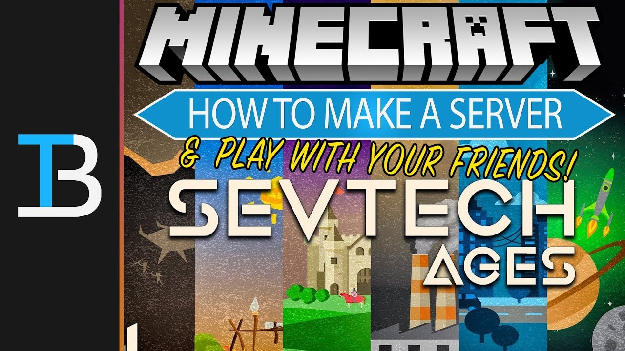 How To Make A SevTech Ages Server (Play SevTech Ages w/ Your Friends!)