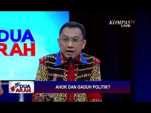 Ahok dan Gaduh Politik? - DUA ARAH (3)