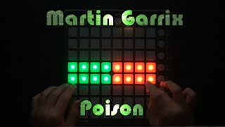Martin Garrix - Poison - Launchpad Cover + (PROJECT FILE)