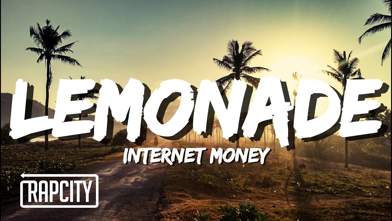 Internet Money Lemonade Lyrics Ft Don Toliver Gunna Nav Youtube