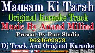 Mausam Ki Tarah | Karaoke Track | Dj Aman Kushinagar