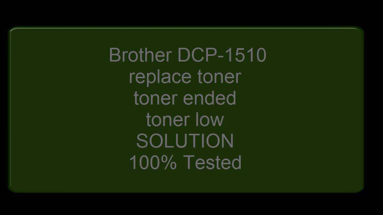 Stop Brother laser printer 'Replace Toner' message