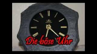 """Bockbier-Bagalute """"Die boese Uhr"""""""