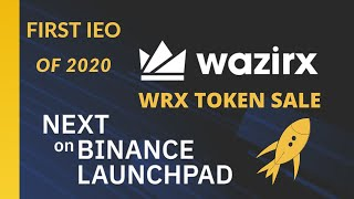 WazirX Exchange's WRX Token to be Binance Launchpad's First IEO in 2020: Big News for WRX Holders