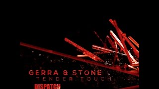 Gerra & Stone - Tender Touch - DIS092