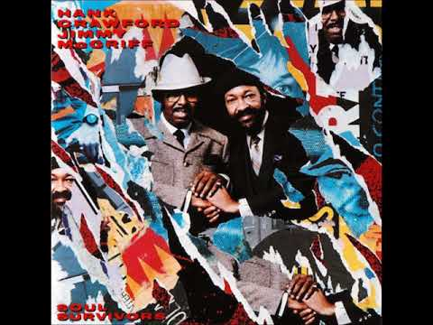 Hank Crawford & Jimmy McGriff ‎– Soul Survivors ( Full Album )