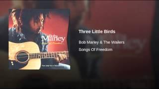 Repeat youtube video Three Little Birds