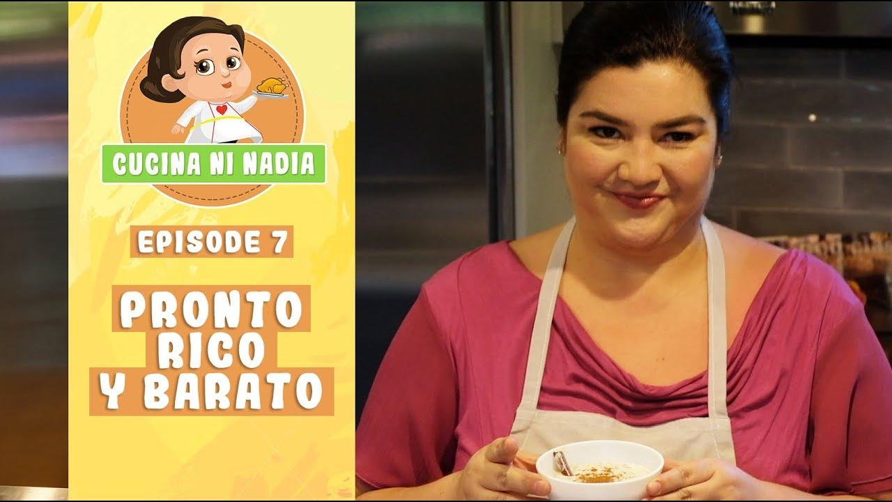 Cucina Ni Nadia Pronto Rico Y Barato Episode 7 Youtube