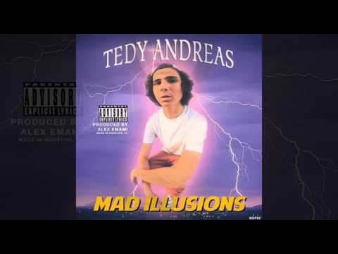 Tedy Andreas - Mad ILLusions (Prod. Alex Emami)