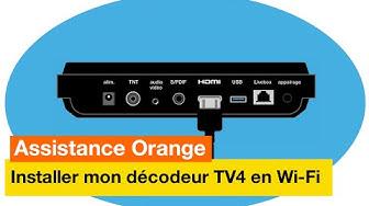 Assistance Orange - J'installe mon décodeur TV4 en Wi-Fi - Orange