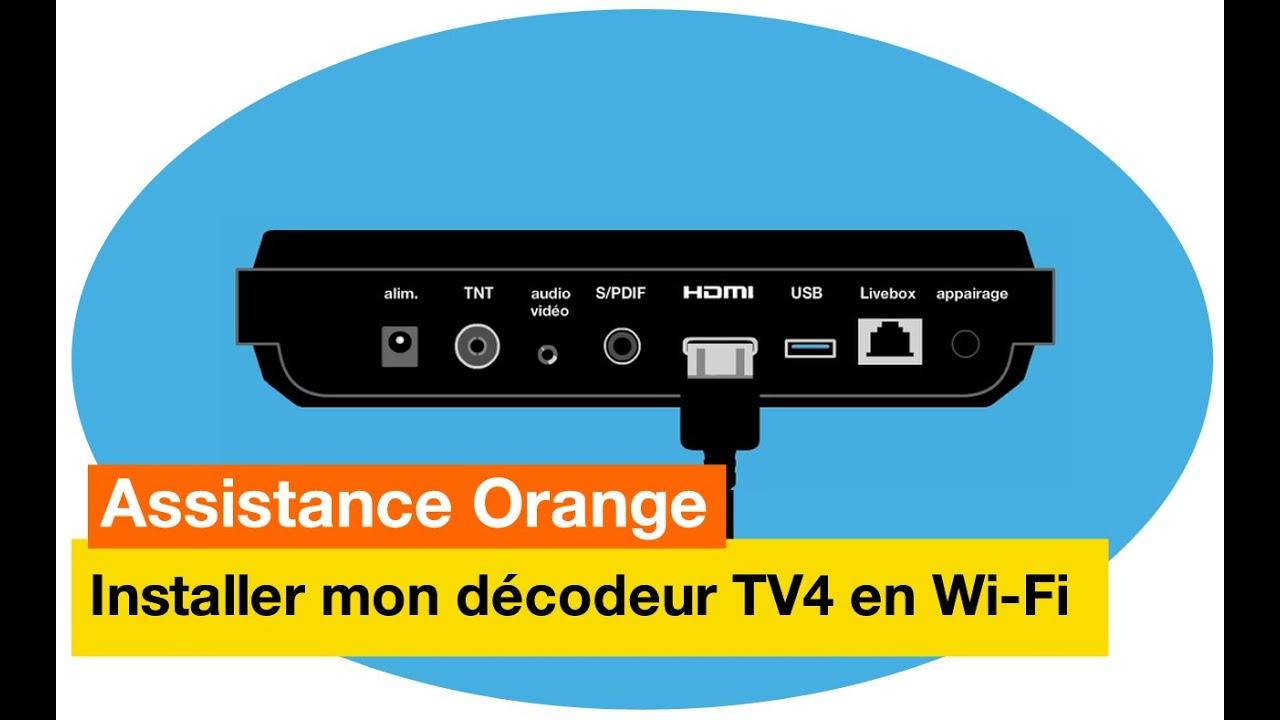 Decodeur Tv Orange Wifi >> Assistance Orange J Installe Mon Decodeur Tv4 En Wi Fi Orange