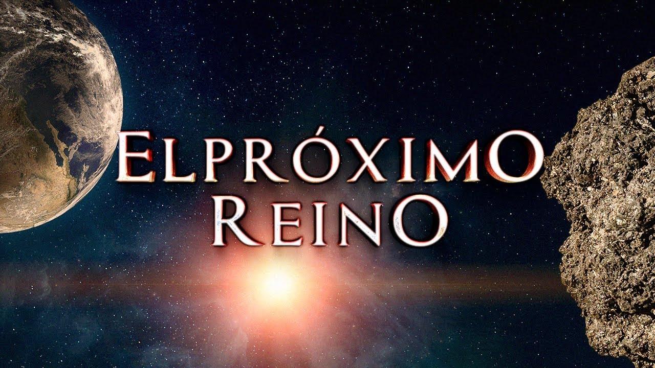 EL PROXIMO REINO - La historia del mañana | DOCUMENTAL