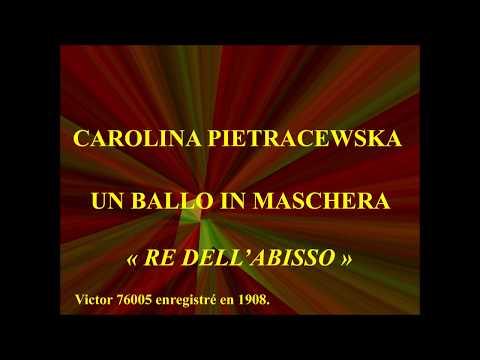 Carolina Pietracewska   Un Ballo  in Maschera   Re dell'abisso   Victor 76005 enregistré en 1908