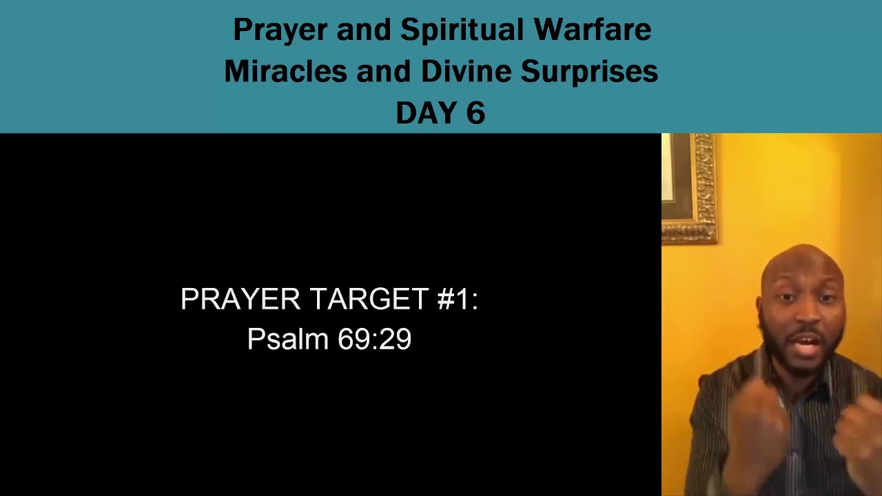 Prayer and Spiritual Warfare-Miracles and Divine Surprises Day 6