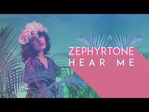 Hear Me - Zephyrtone