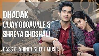 EASY Bass Clarinet Sheet Music: How to play Dhadak by Ajay Gogavale & Shreya Ghoshal