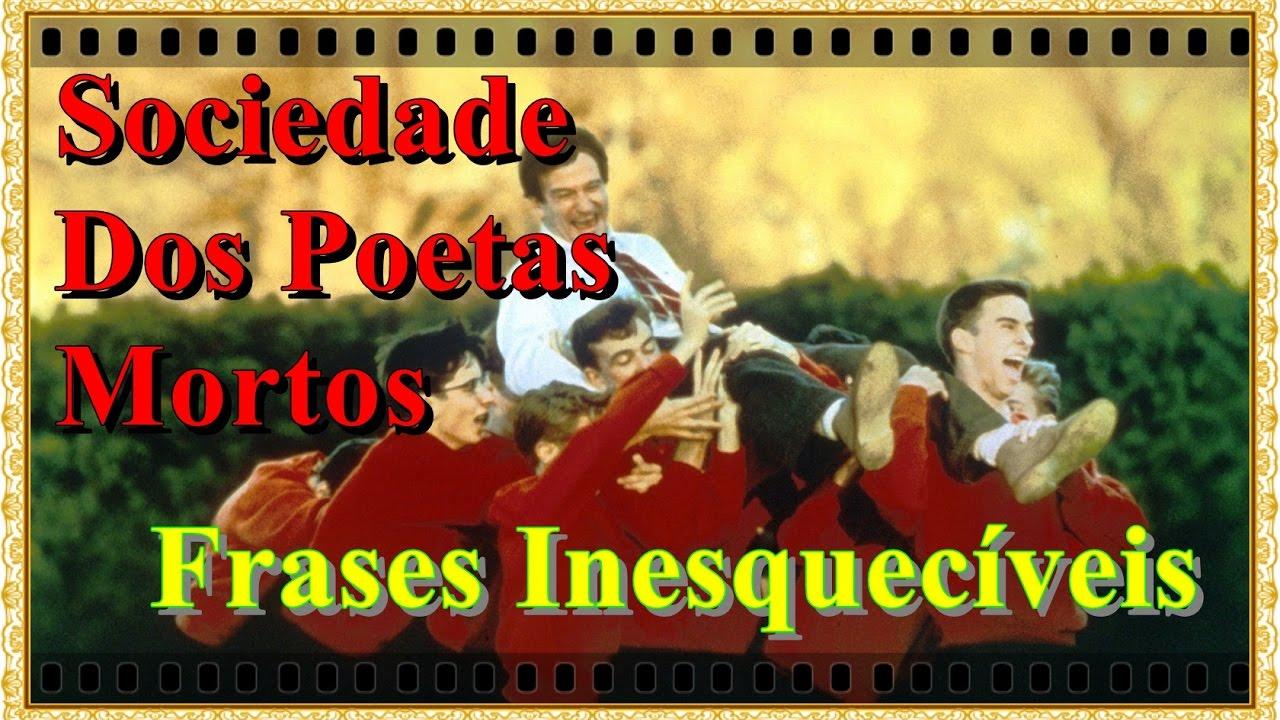 Sociedade Dos Poetas Mortos Frases Pensamentos E Reflexões Youtube