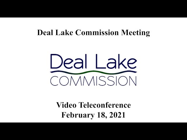 Deal Lake Commission Meeting - February 18, 2021
