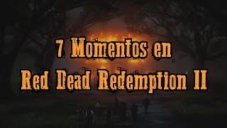 TOP 7 - Momentos en Red Dead Redemption 2