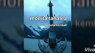 """Monita Tahalea - Memulai Kembali """" Vidio Lirik"""