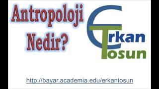 Antropoloji Nedir Antropoloji Ünite 1