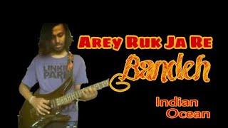 Gambar cover INDIAN OCEAN - Arey Ruk Ja Re Bandeh - Black Friday - Cover - Sahitya Roy