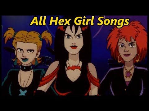 All of The Hex Girls' Songs (Scooby-Doo Music)