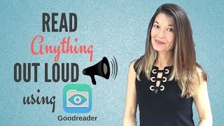 Read Anything Out Loud Using the Goodreader App
